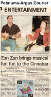 Zun Zun brings musical fun fun to the Cinnabar. Article in Petaluma-Argus Courier, February 1, 1999.